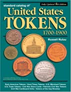 Standard Catalog of United States Tokens…
