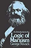 Novack, George: Introduction to the Logic of Marxism