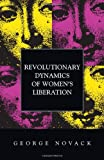 George Novack: Revolutionary Dynamics of Women's Liberation