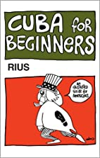 Cuba for Beginners by Rius