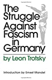 Trotsky, Leon: The Struggle Against Fascism in Germany