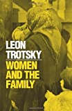 Trotsky, L.: Women and the Family