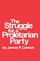 The Struggle for a Proletarian Party by…