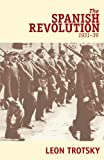 Trotsky, Leon: The Spanish Revolution 1931-39