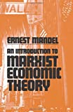 Mandel, Ernest: Introduction to Marxist Economic Theory