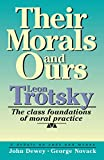 Leon Trotsky: Their Morals and Ours