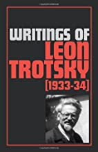 Writings of Leon Trotsky [1933-34] by Leon…