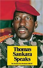 Thomas Sankara Speaks: The Burkina Faso…