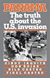 Cindy Jaquith: Panama: The Truth About the U.S. Invasion