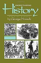 Understanding History: Marxist Essays by…