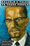 Malcolm X: Malcolm X Talks to Young People
