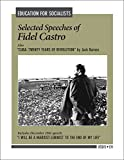 Castro, Fidel: Selected Speeches of Fidel Castro