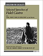 Selected Speeches of Fidel Castro by Castro