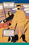 Trotsky, Leon: Problems of Everyday Life: Creating the Foundations for a New Society in Revolutionary Russia