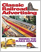 Classic Railroad Advertising: Riding the…