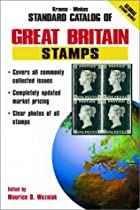 Standard Catalogue of Great Britain Stamps…