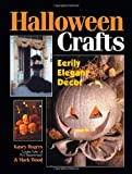 Rogers, Kasey: Halloween Crafts: Eerily Elegant Decor