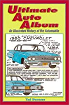 Ultimate Auto Album: An Illustrated History…