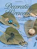 Davis, Jane: Decorative Wirework (Jewelry Crafts)