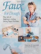 Faux for Dough: The Art of Making a Living…