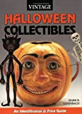 Ledenbach: Vintage Halloween Collectibles: An Identification & Price Guide