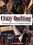 Michler, J. Marsha: The Magic of Crazy Quilting: A Complete Resource for Embellished Quilting