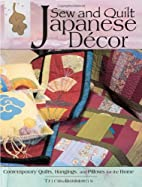 Sew & Quilt Japanese Quilt Decor by Trice…