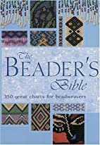 Beader's Bible by Claire Crouchley