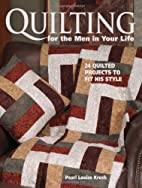 Quilting For The Men In Your Life: 24…