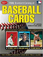 2006 Standard Catalog Of Baseball Cards by…