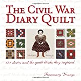 YOUNGS, ROSEMARY: Civil War Diary Quilt