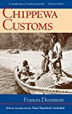 Frances Densmore: Chippewa Customs (Publications of the Minnesota Historical Society)