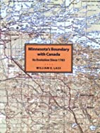 Minnesotas Boundary with Canada: Its…