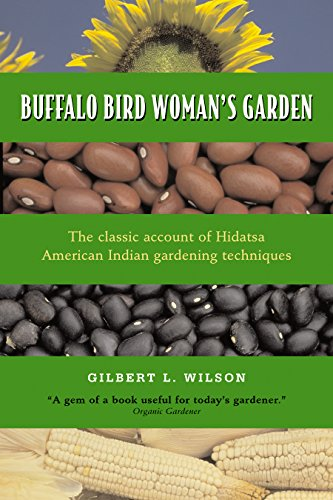 buffalo-bird-womans-garden-agriculture-of-the-hidatsa-indians-borealis