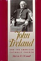 John Ireland and the American Catholic…
