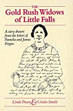 The Gold Rush widows of Little Falls : a…