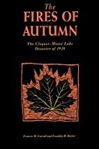 Fires of Autumn: The Cloquet-Moose Lake…