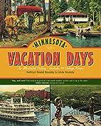 Minnesota Vacation Days: An Illustrated…
