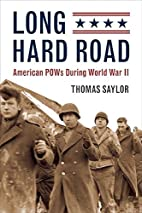 Long Hard Road: American POWs During World…