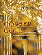Gopher Gold: Legendary Figures, Brilliant…