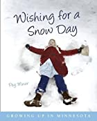 Wishing for a Snow Day: Growing Up in&hellip;
