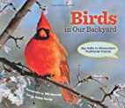 Birds in our backyard : say hello to…