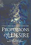 Haggerty, George E.: Professions of Desire: Lesbian and Gay Studies in Literature