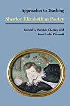 Shorter Elizabethan Poetry (Approaches to…