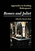 Shakespeares Romeo & Juliet (Approaches to…