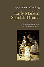 Approaches to Teaching Early Modern Spanish…