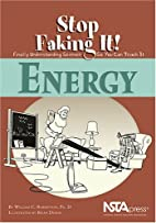 Energy (Stop Faking It! Finally…