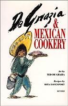 De Grazia & Mexican Cookery by Rita…