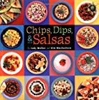 Chips, Dips, & Salsas by Judy Walker