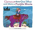 Clarence Goes Out West & Meets a Purple…